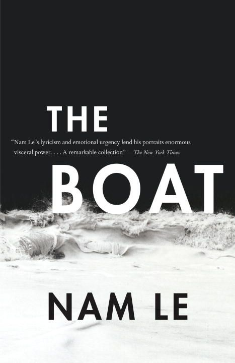 The Boat By: Nam Le