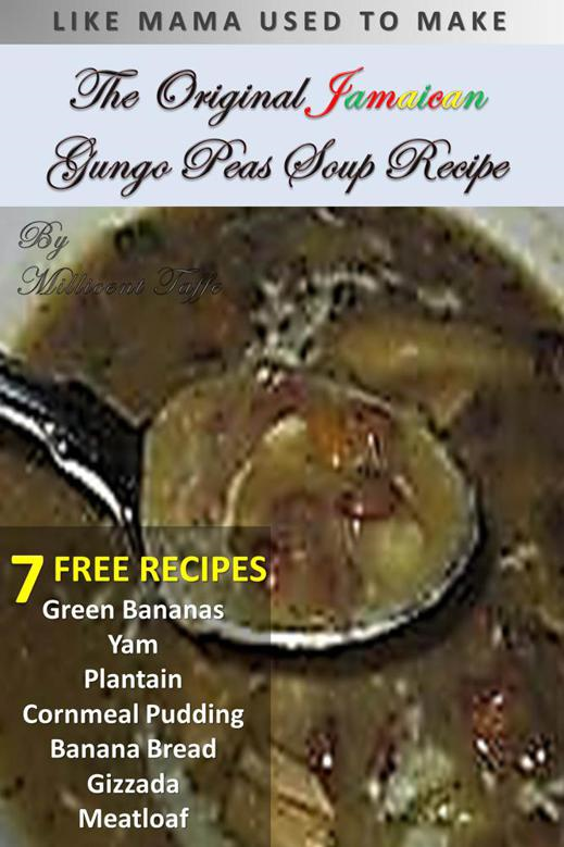 The Original Jamaican Gungo Peas Soup Recipe