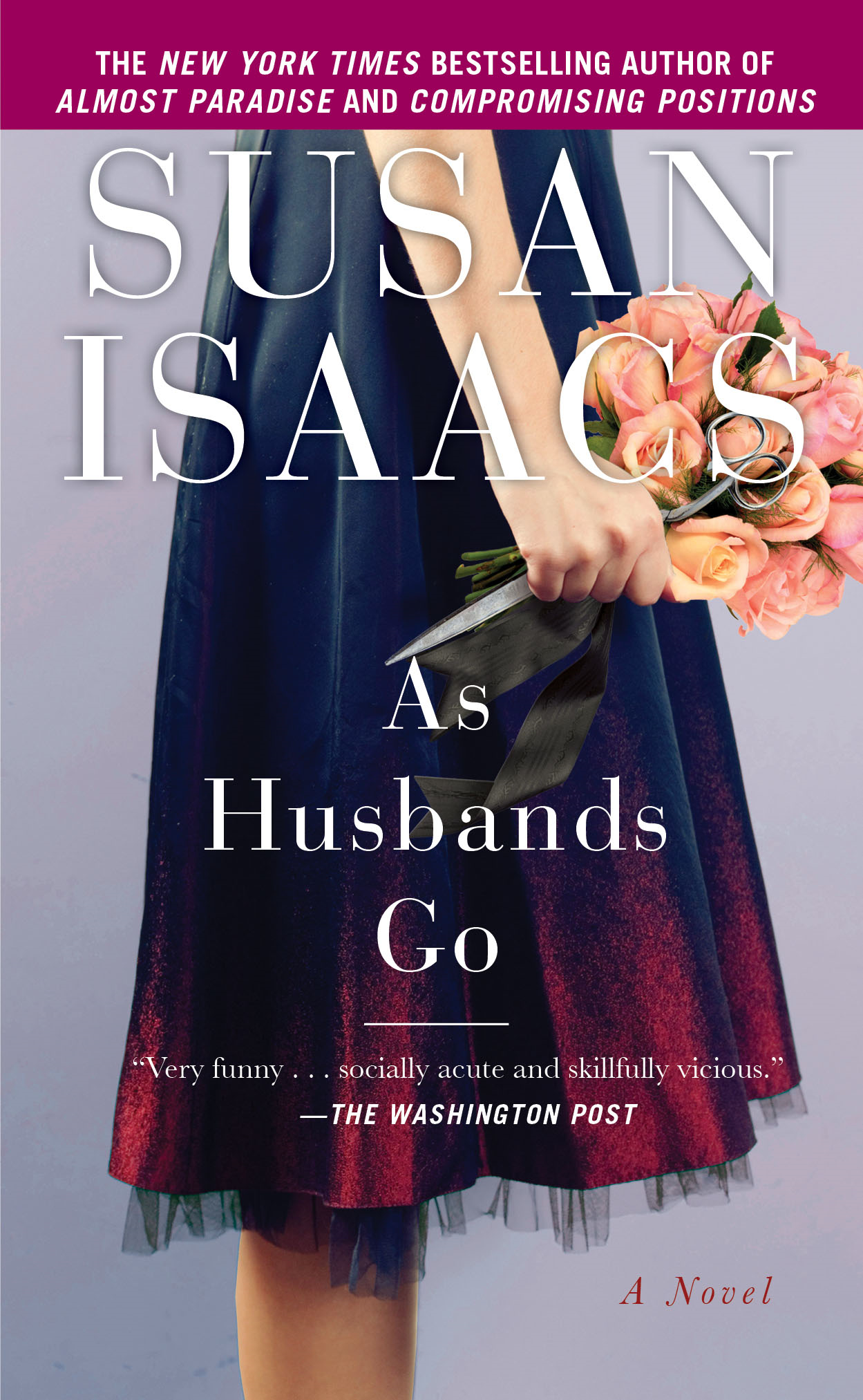 As Husbands Go By: Susan Isaacs