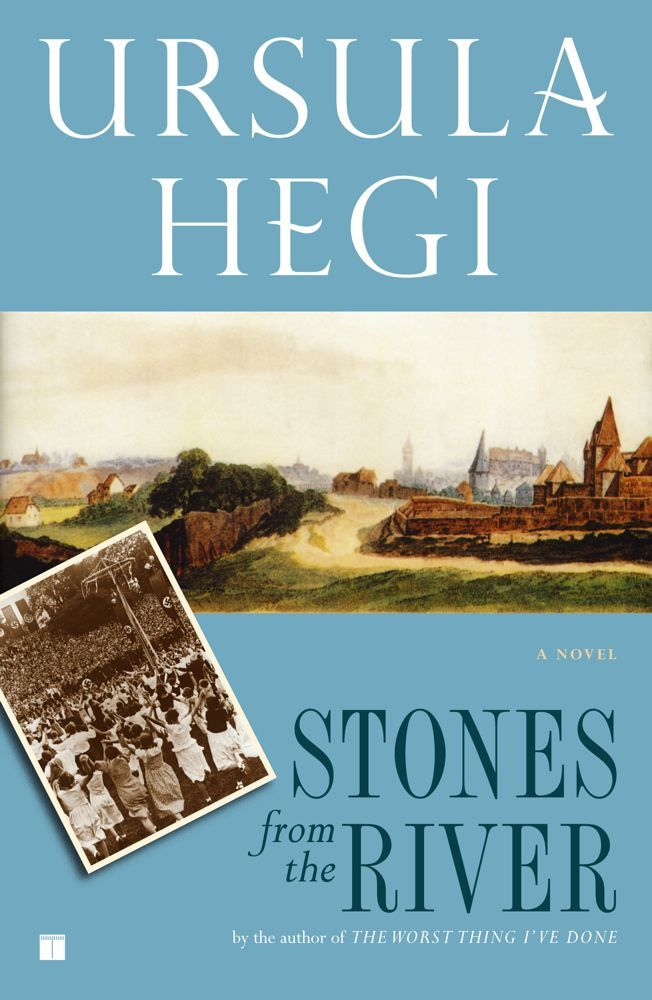 Stones from the River By: Ursula Hegi
