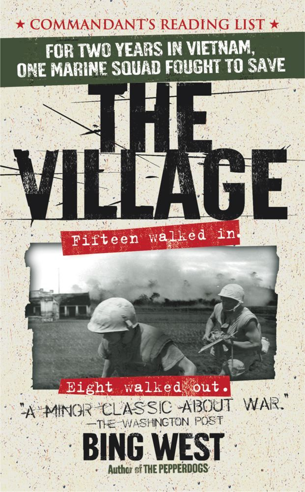 The Village By: Bing West