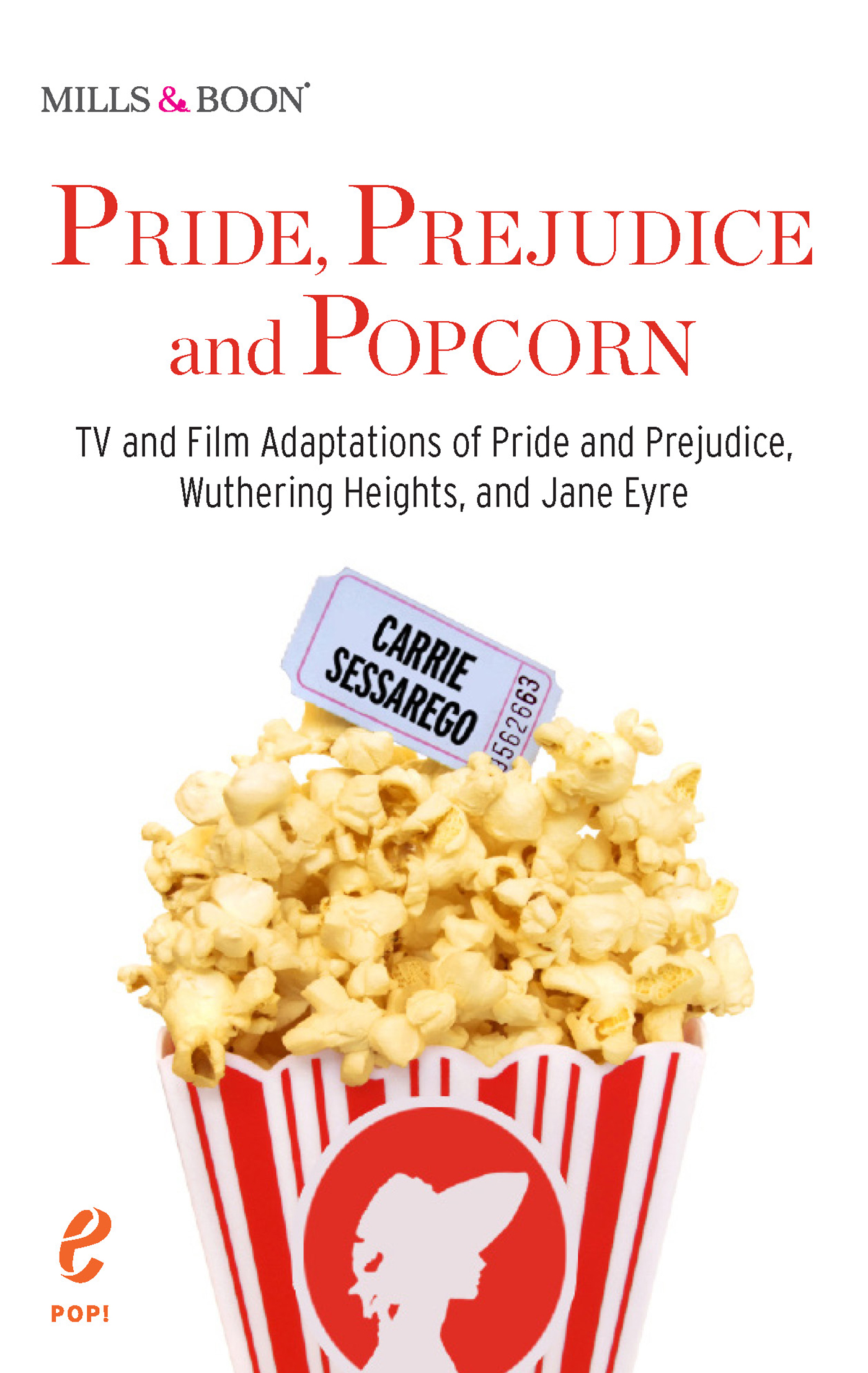 Pride, Prejudice and Popcorn (Pop! - Book 1)