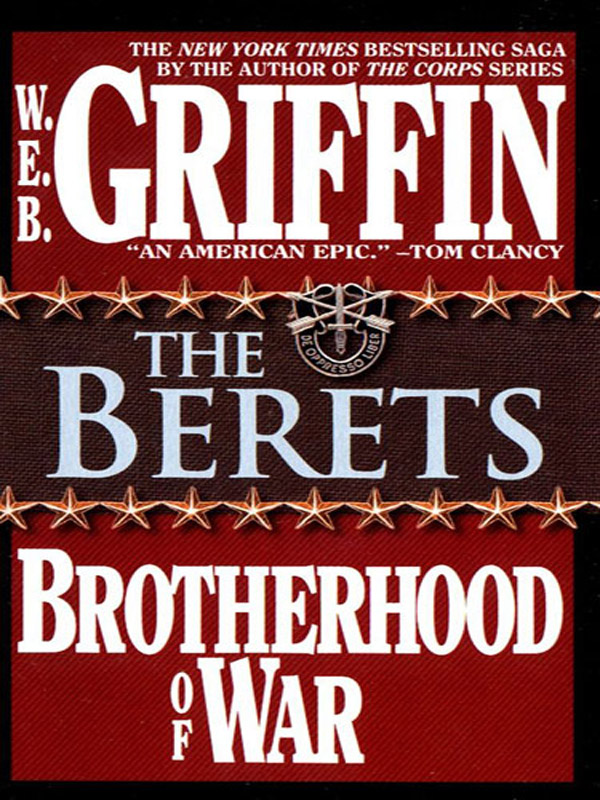 The Berets By: W.E.B. Griffin