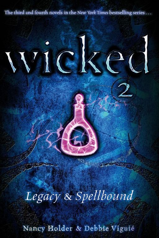 Wicked 2 By: Debbie Viguié,Nancy Holder