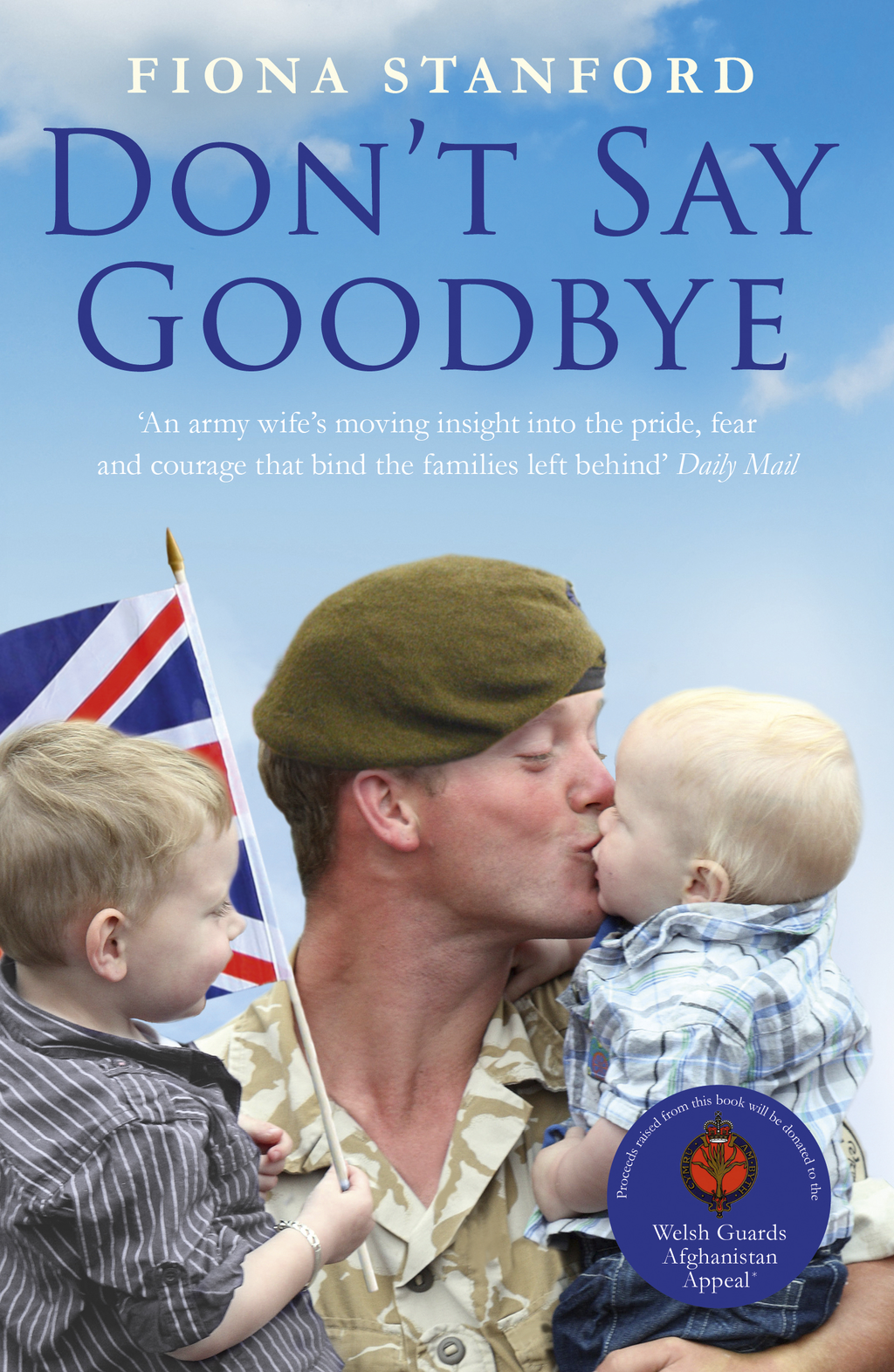 Don't Say Goodbye By: Fiona Stanford