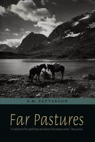 Far Pastures By: R. M. Patterson