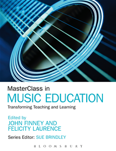MasterClass in Music Education Transforming Teaching and Learning