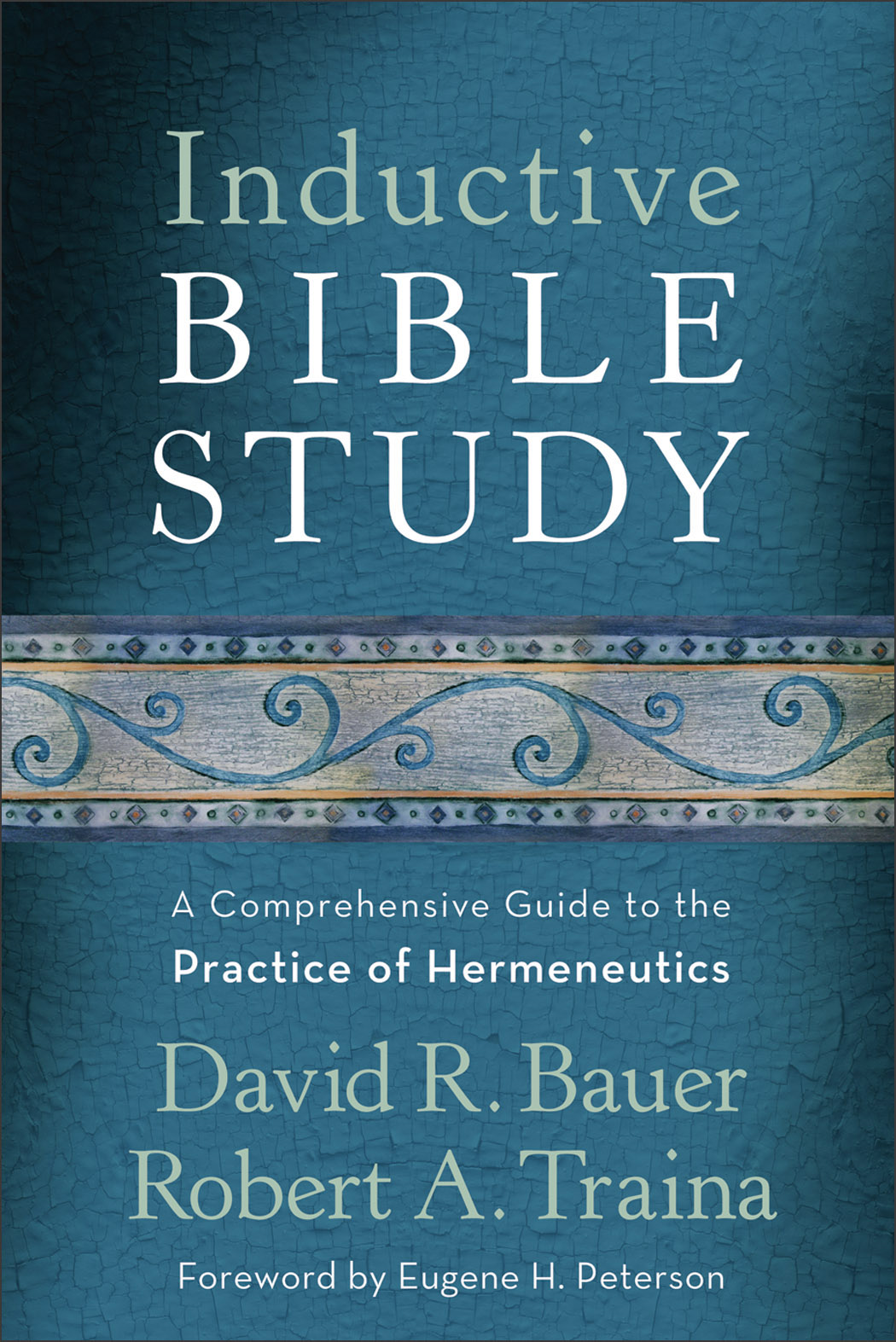 Inductive Bible Study By: David R. Bauer,Robert A. Traina