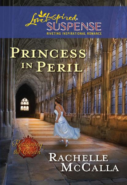 Princess in Peril By: Rachelle McCalla