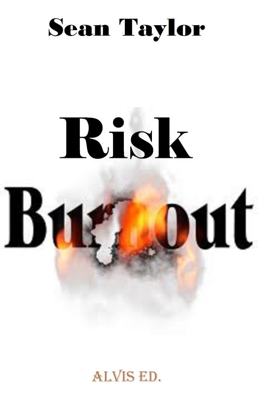 Risk Burnout