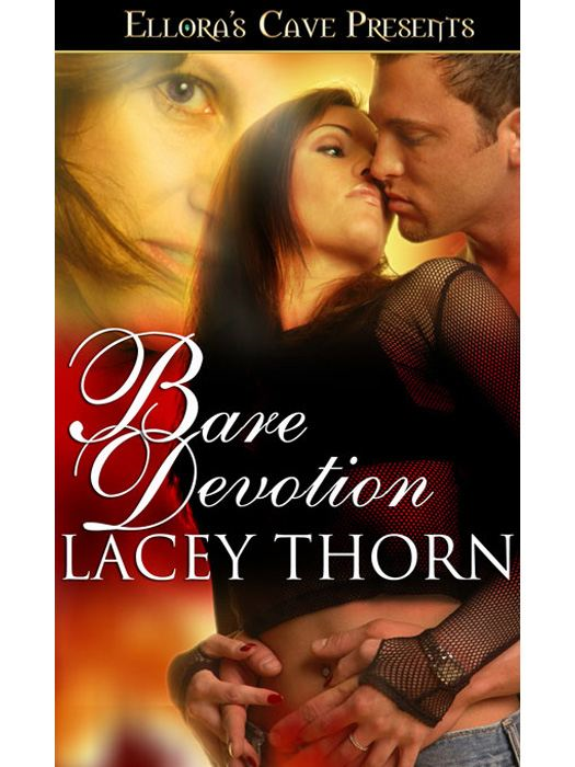 Bare Devotion (Bare Love, Book Four)