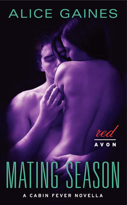 Mating Season: A Cabin Fever Novella By: Alice Gaines