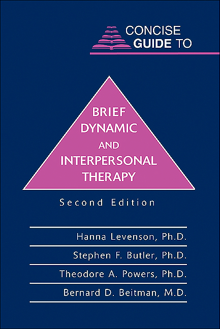 Concise Guide to Brief Dynamic and Interpersonal Therapy, Second Edition