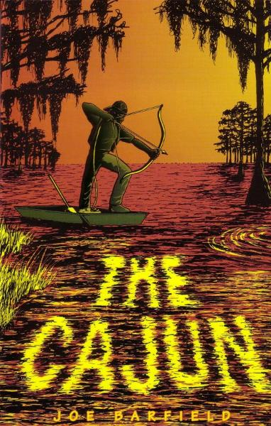 The Cajun By: Joe Barfield