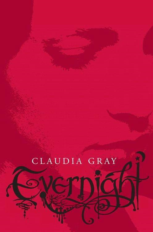 Evernight By: Claudia Gray