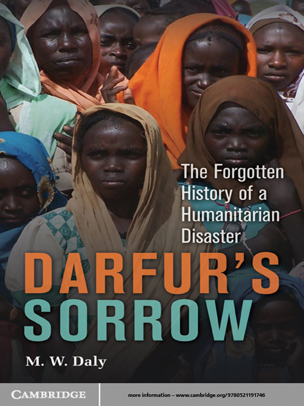 Darfur's Sorrow The Forgotten History of a Humanitarian Disaster