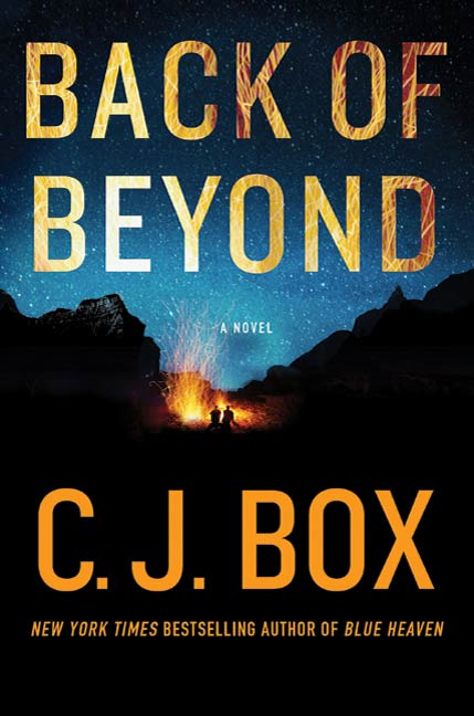 Back of Beyond By: C.J. Box