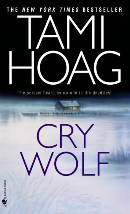Cry Wolf By: Tami Hoag