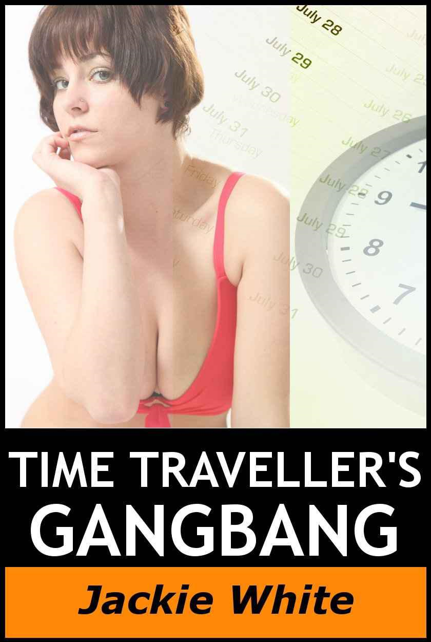 Time Traveller's, Gangbang - paranormal