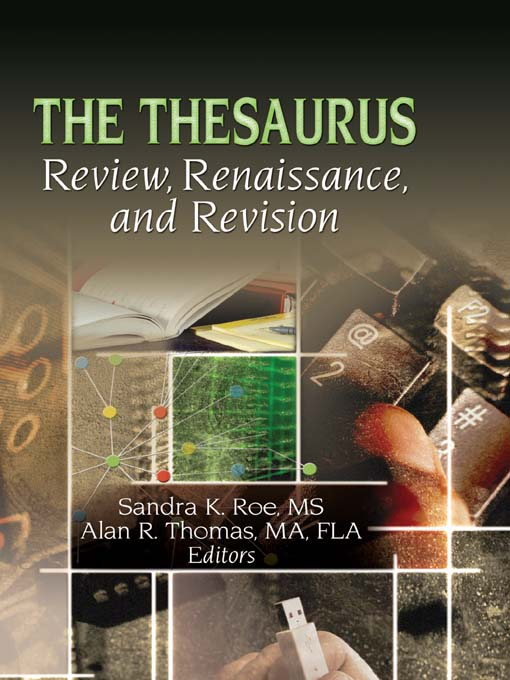 The Thesaurus Review,  Renaissance,  and Revision