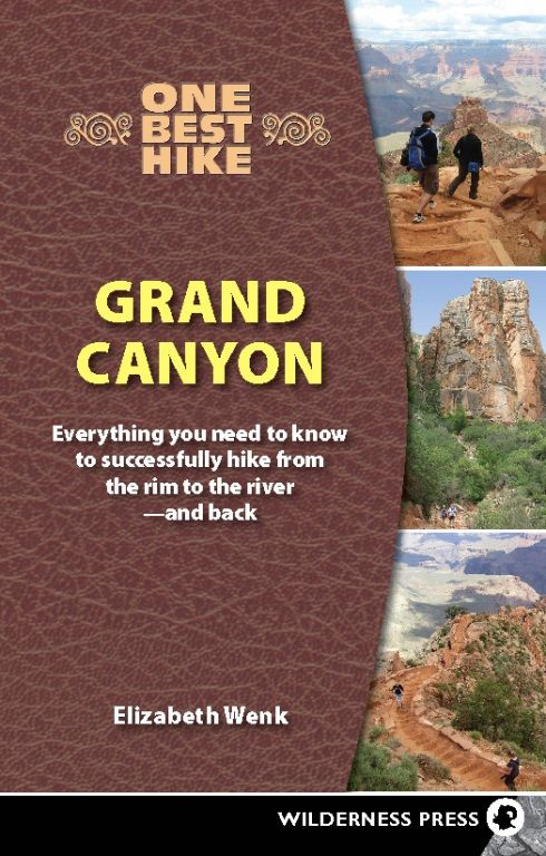 One Best Hike: Grand Canyon By: Elizabeth Wenk