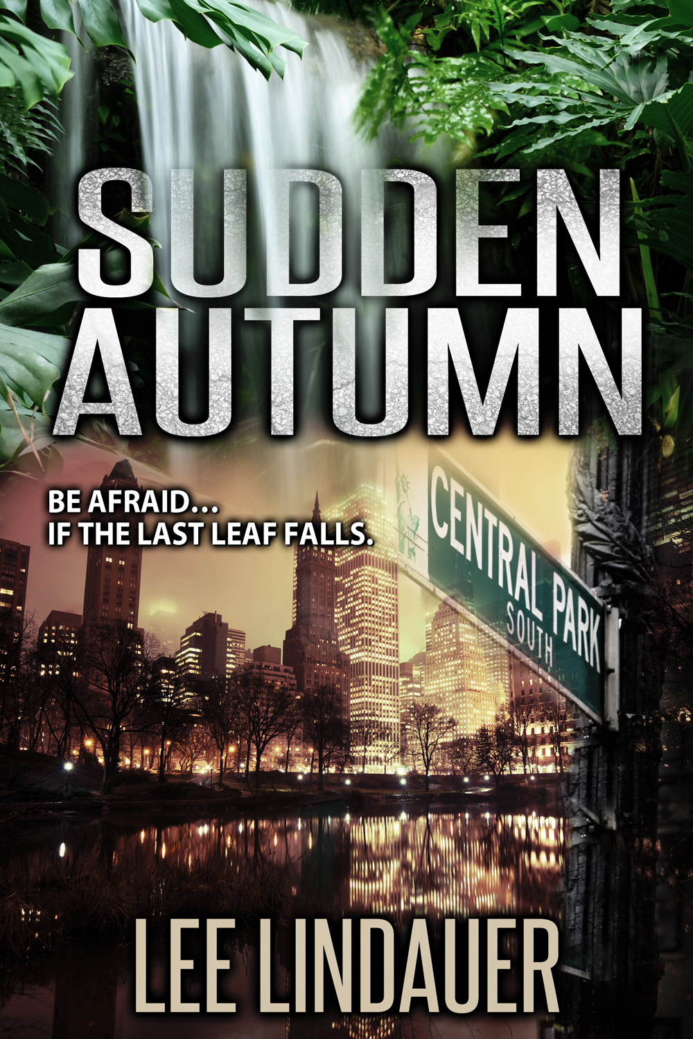 Sudden Autumn By: Lee Lindauer