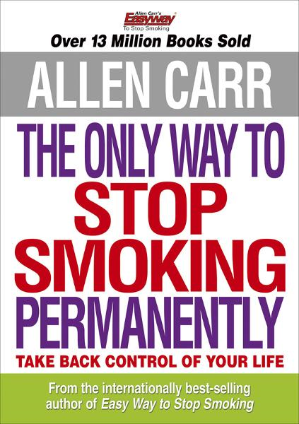 Allen Carrs The Only Way to Stop Smoking Permanently