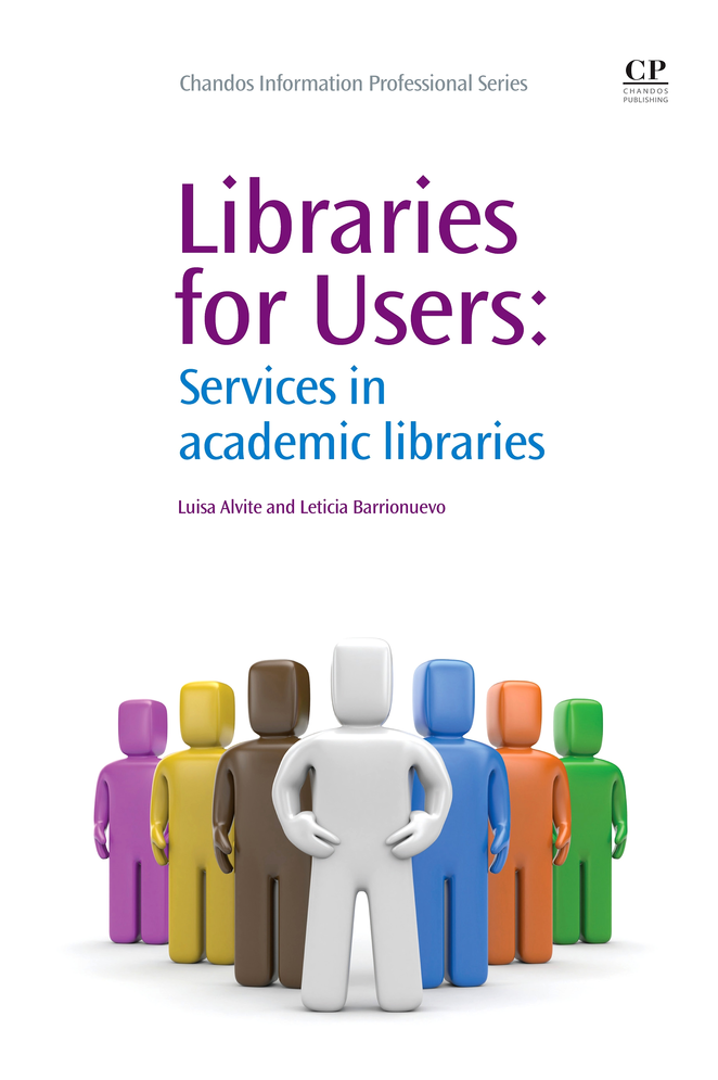 Libraries for Users Services in Academic Libraries