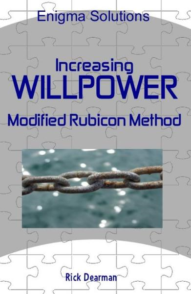 Increasing Willpower: Modified Rubicon Method