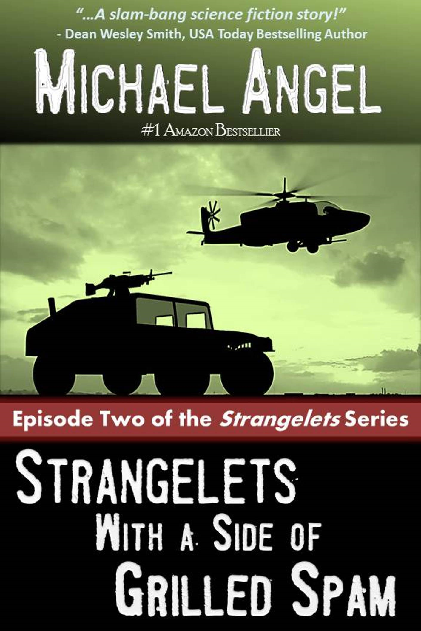 Strangelets with a Side of Grilled Spam: Episode Two