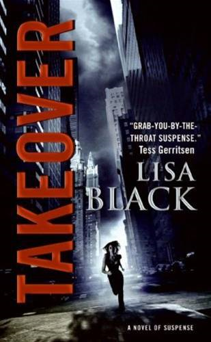 Takeover By: Lisa Black