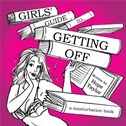 Girls' Guide To Getting Off