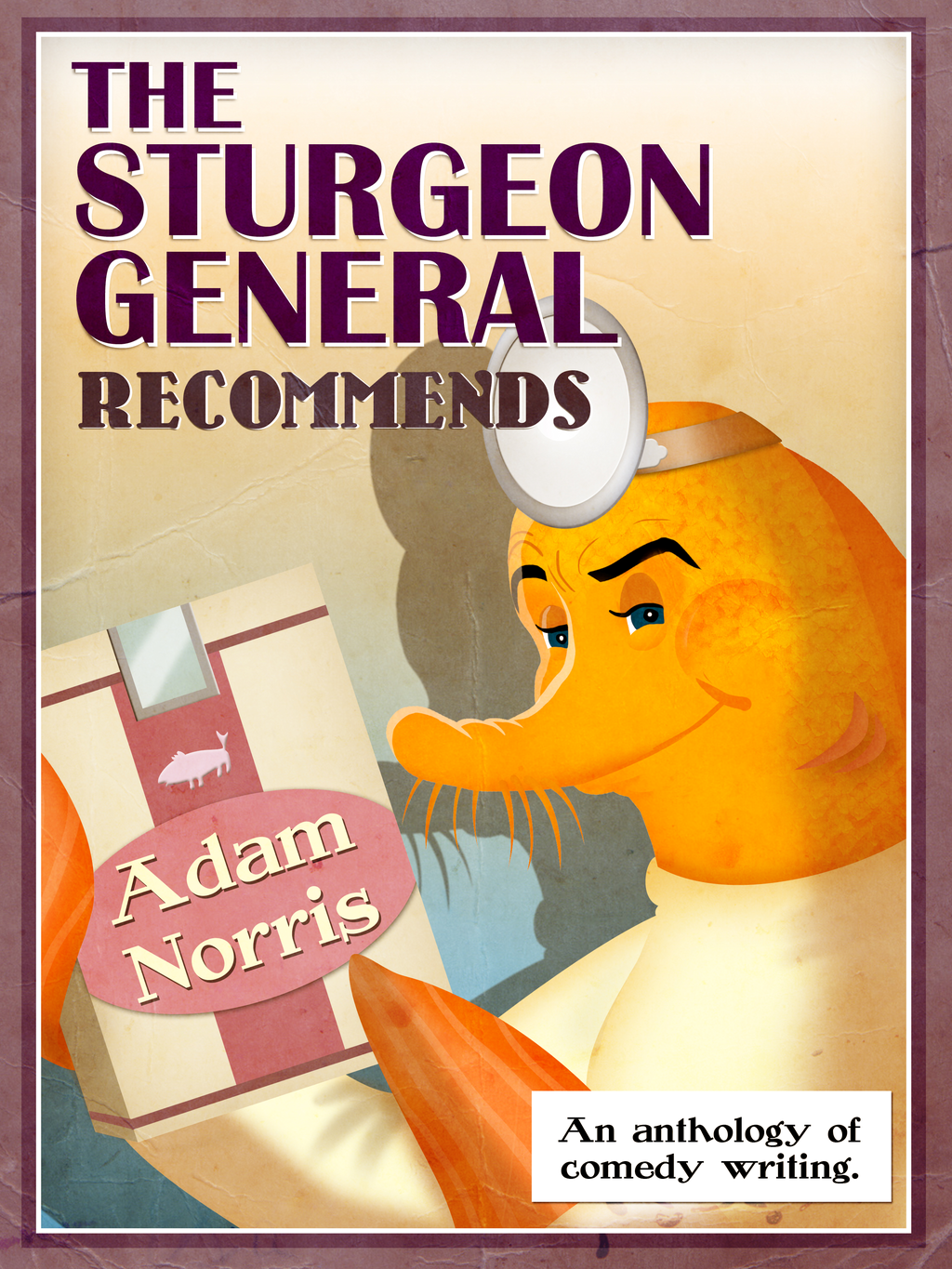 The Sturgeon General Recommends Adam Norris