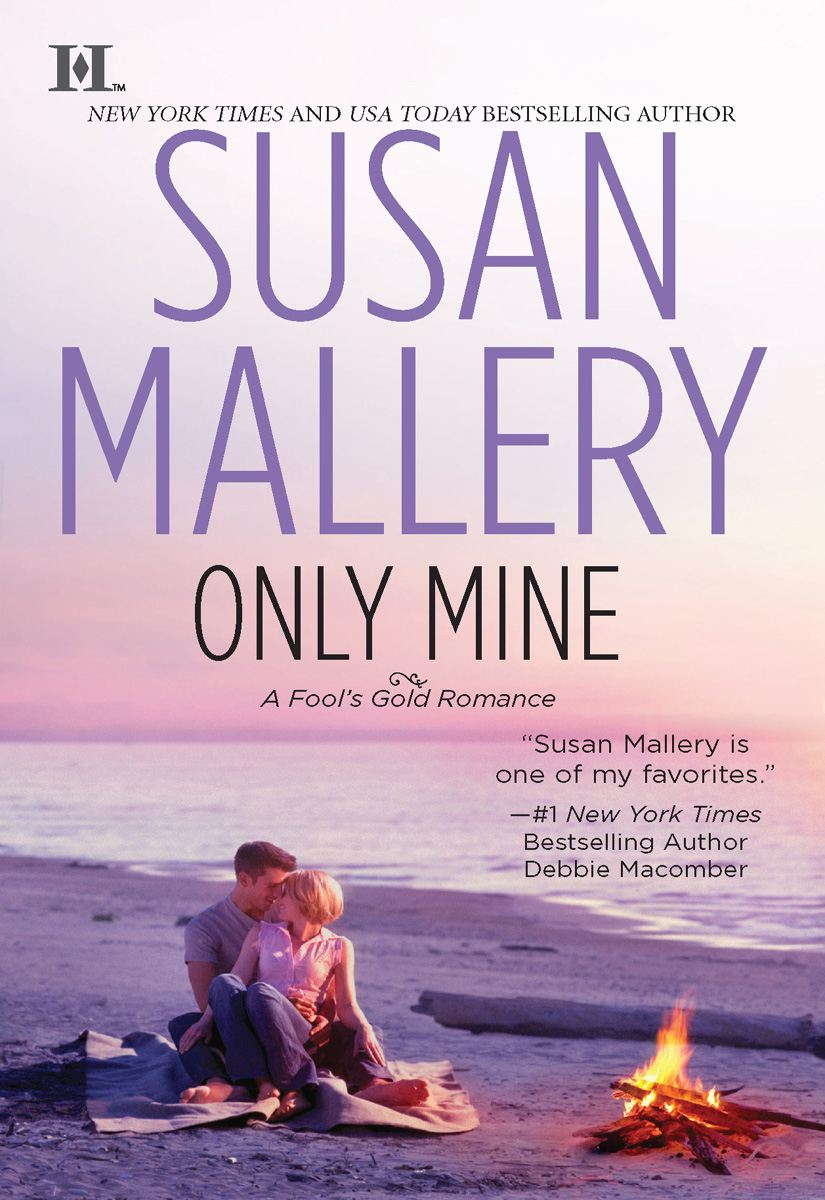 Only Mine By: Susan Mallery