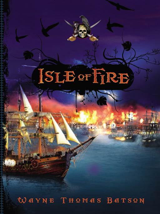 Isle Of Fire By: Wayne Thomas Batson