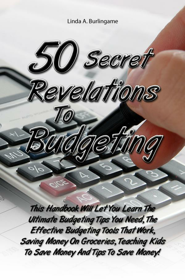 50 Secret Revelations To Budgeting
