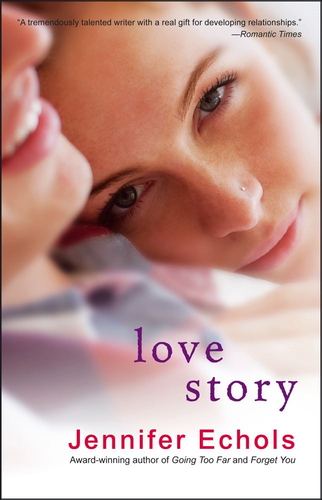 Love Story By: Jennifer Echols