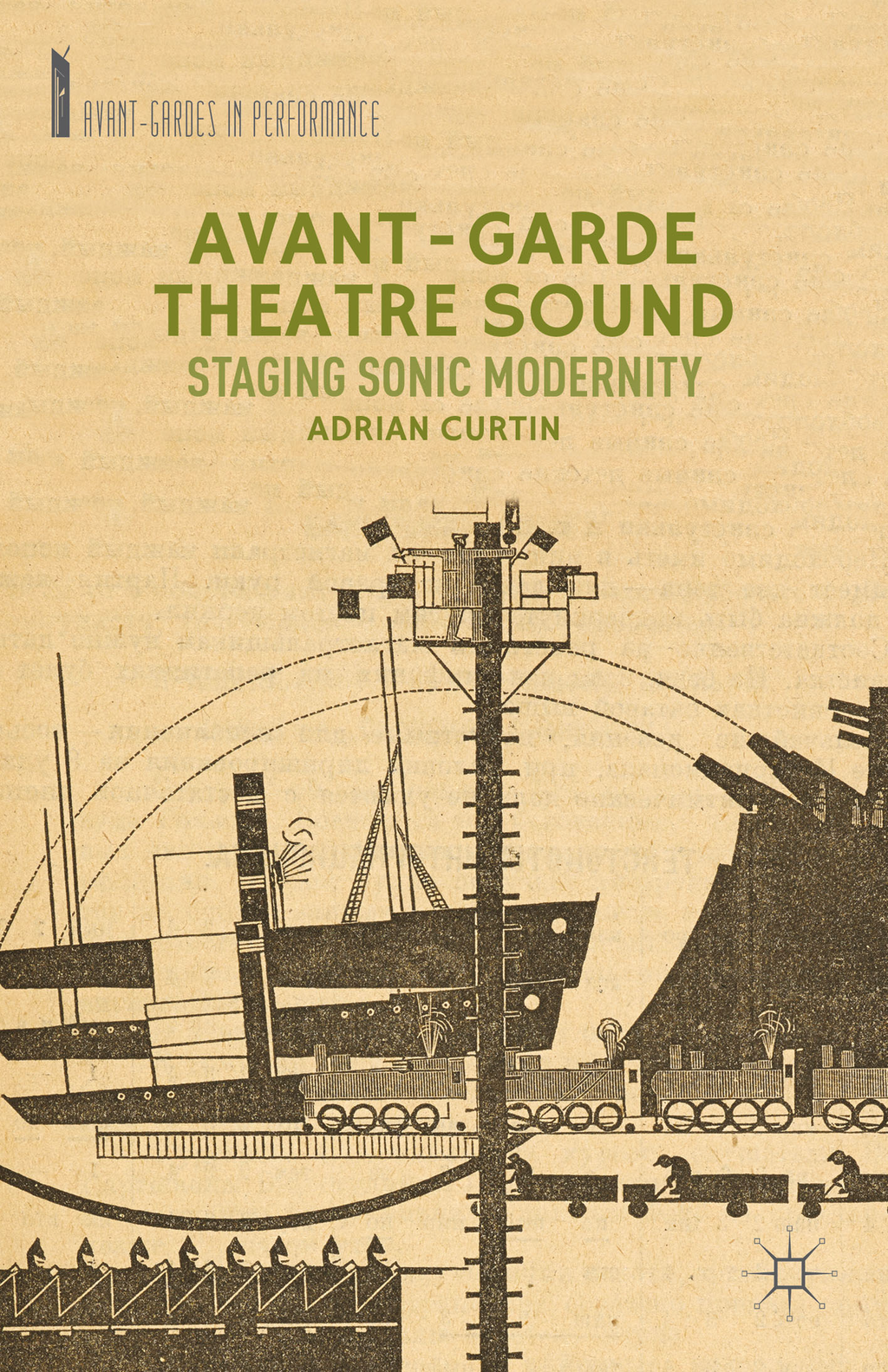 Avant-Garde Theatre Sound Staging Sonic Modernity