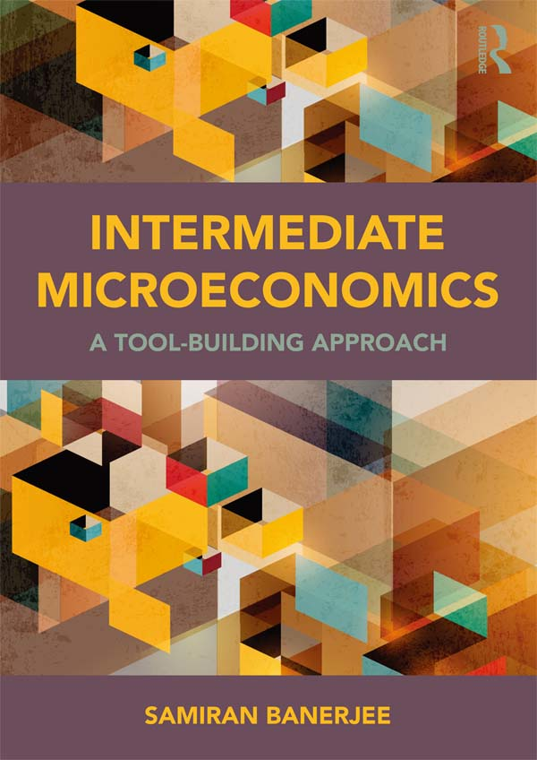 Intermediate Microeconomics A Tool-Building Approach