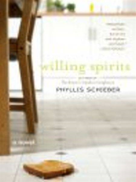 Willing Spirits By: Phyllis Schieber