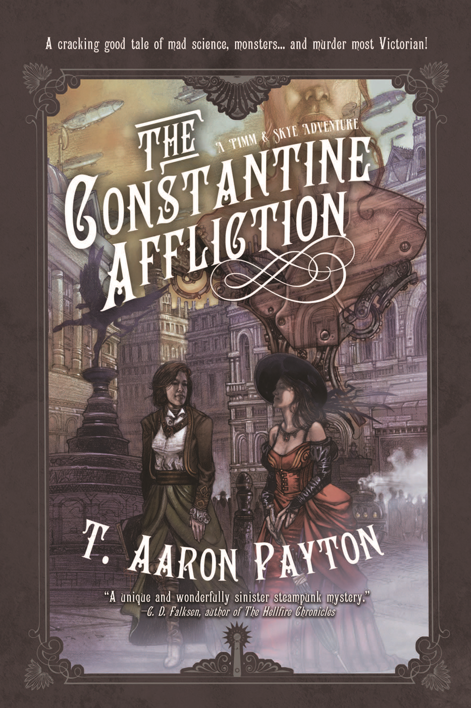 The Constantine Affliction By: T. Aaron Payton