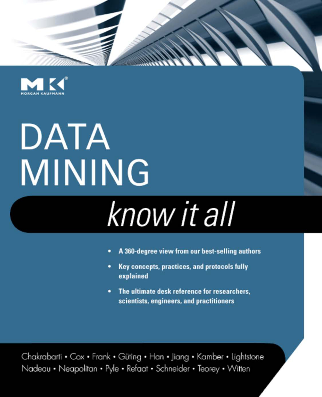 Data Mining: Know It All Know It All