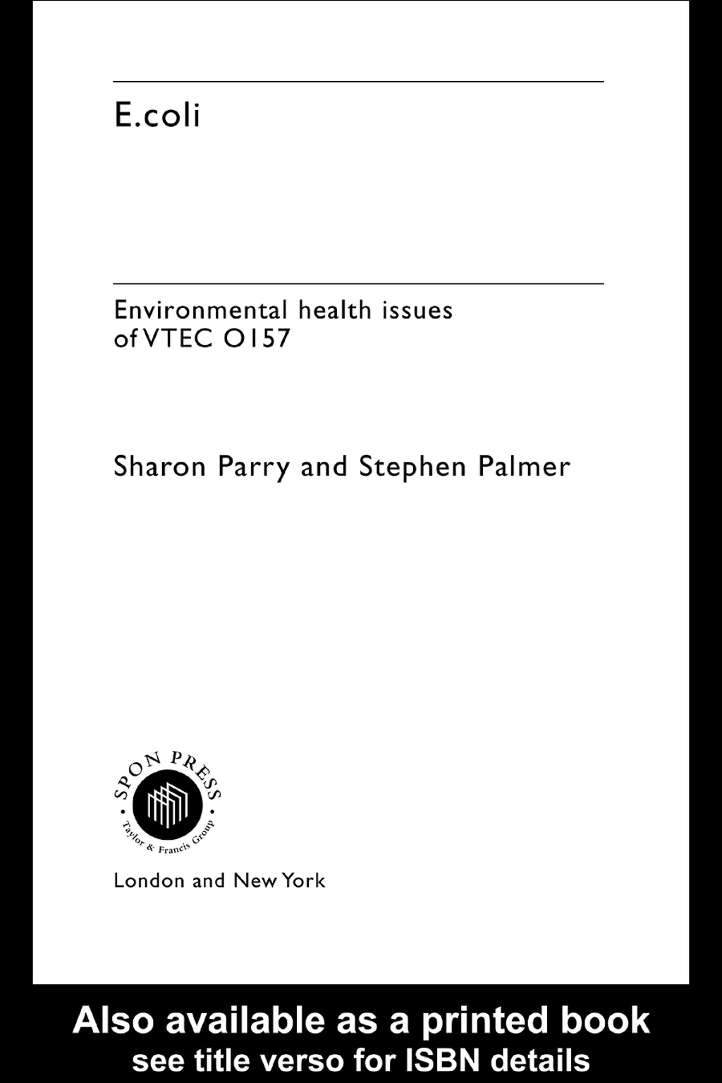 E.coli Environmental Health Issues of VTEC 0157