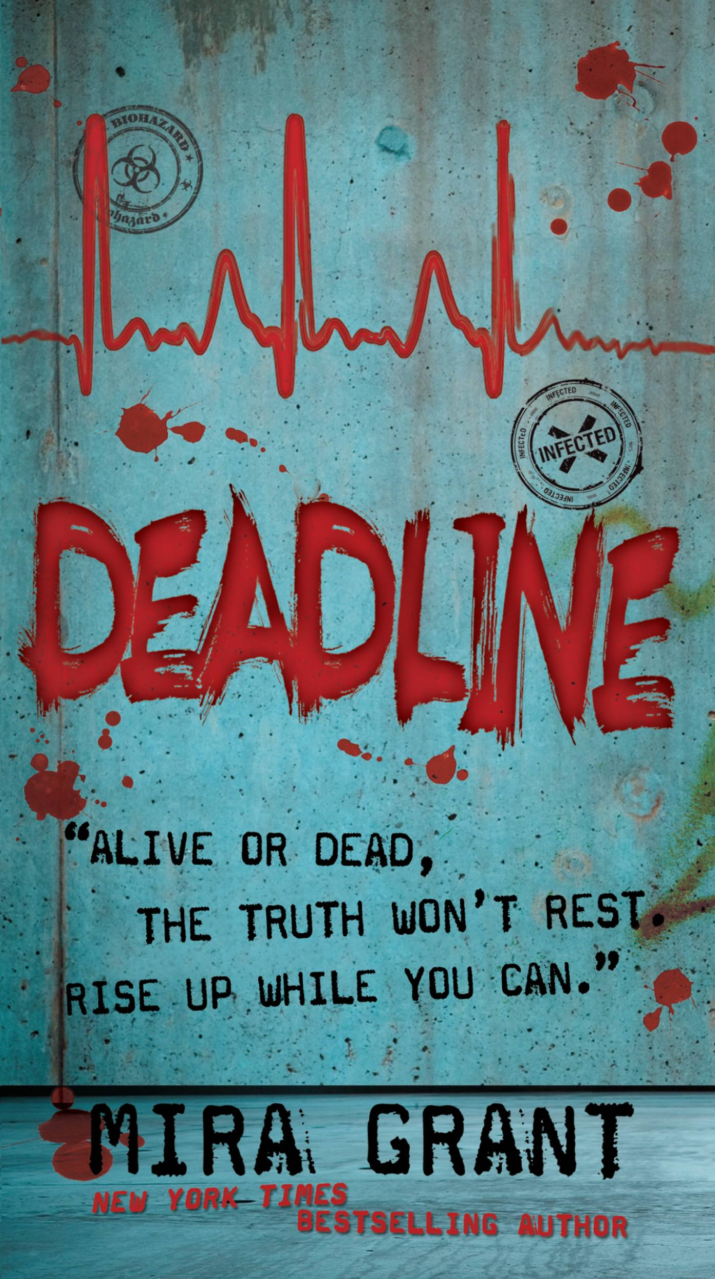 Deadline By: Mira Grant