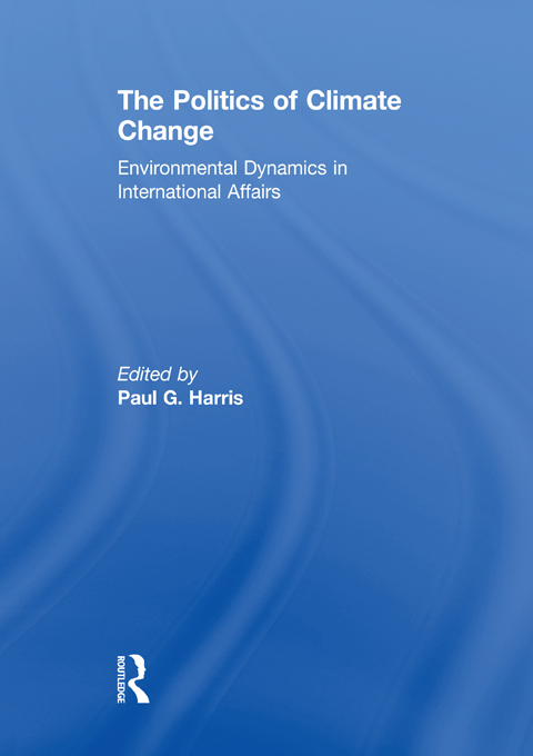 THE POLITICS OF CLIMATE CHANGE - HA Environmental Dynamics in International Affairs