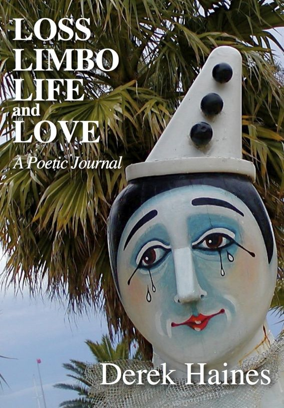Loss, Limbo, Life and Love By: Derek Haines