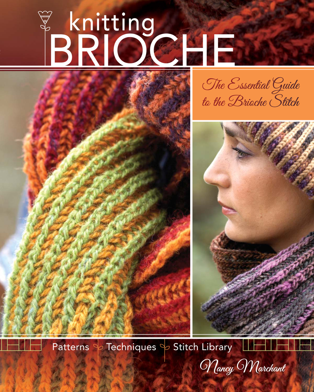Knitting Brioche The Essential Guide to the Brioche Stitch