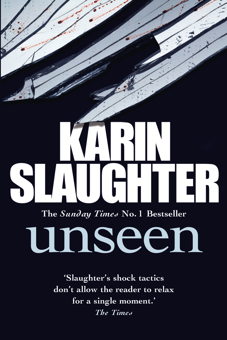 Unseen (Will Trent / Atlanta series 4)