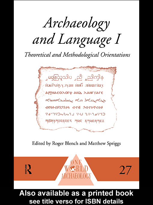 Archaeology and Language III Artefacts,  Languages and Texts
