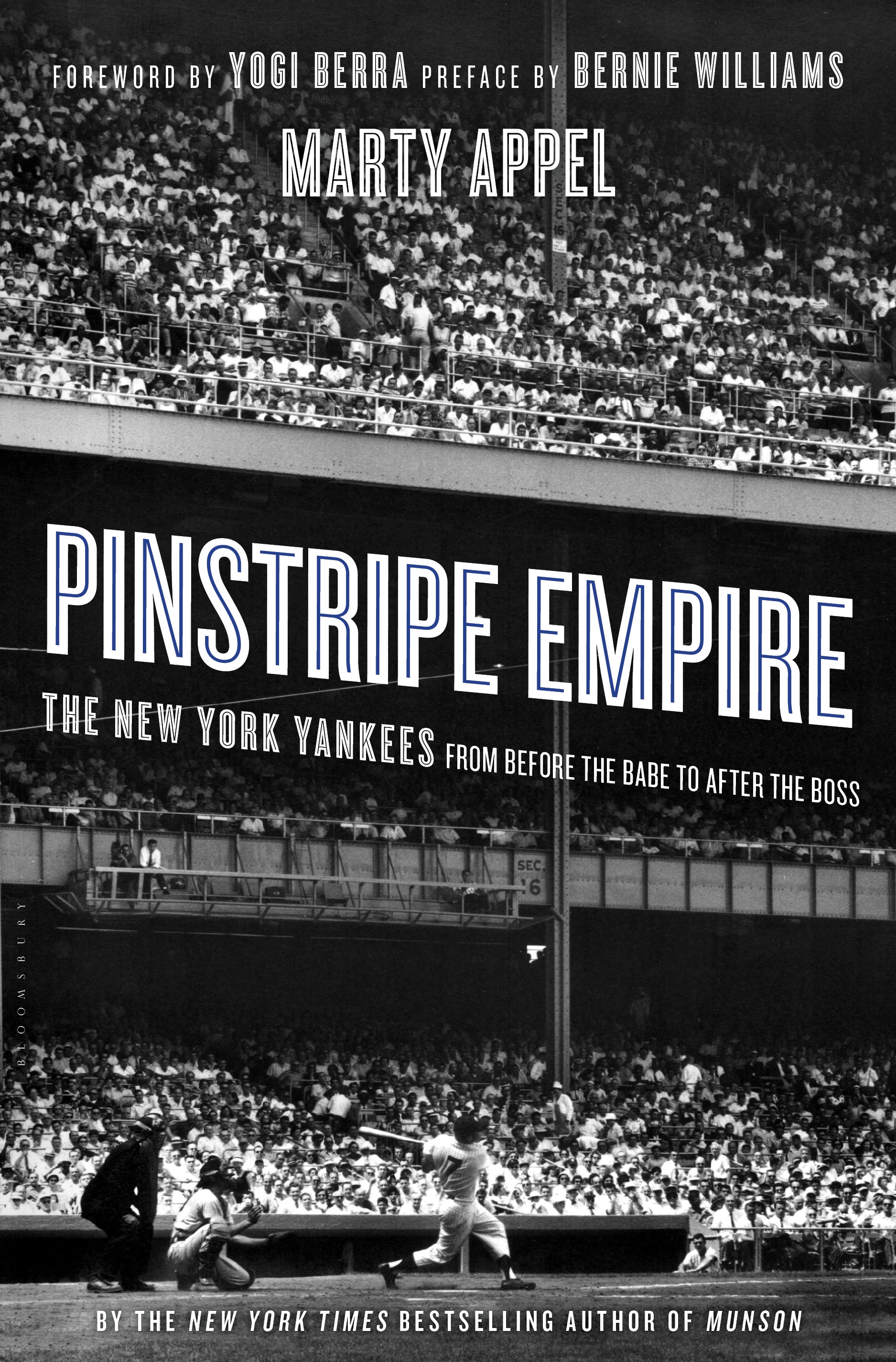 Pinstripe Empire The New York Yankees from Before the Babe to After the Boss